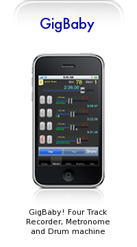 Gigbaby! Four Track Recorder, Metronome and Drum Machine for the iPhone and iPod touch.